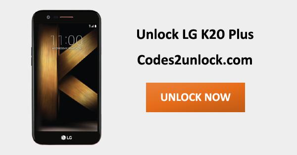 Unlock LG K20 Plus, LG K20 Plus Unlock Code,