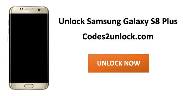 Unlock Samsung Galaxy S8 Plus, Samsung Galaxy S8 Plus Unlock Code,
