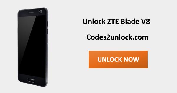Unlock ZTE Blade V8, ZTE Blade V8 Unlock Code,
