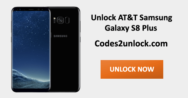Unlock AT&T Samsung Galaxy S8 Plus, AT&T Samsung Galaxy S8 Plus Unlock Code,
