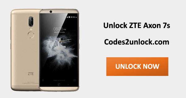 Unlock ZTE Axon 7s,ZTE Axon 7s Unlock Code,
