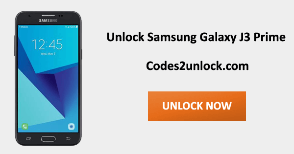 How To Unlock Samsung Galaxy J3 Prime Easily - Codes2unlock