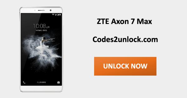 Unlock ZTE Axon 7 Max, ZTE Axon 7 Max Unlock Code