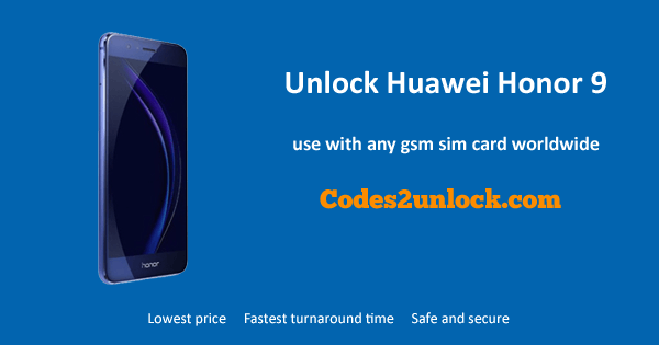 Unlock Huawei Honor 9, Huawei Honor 9 unlock code,
