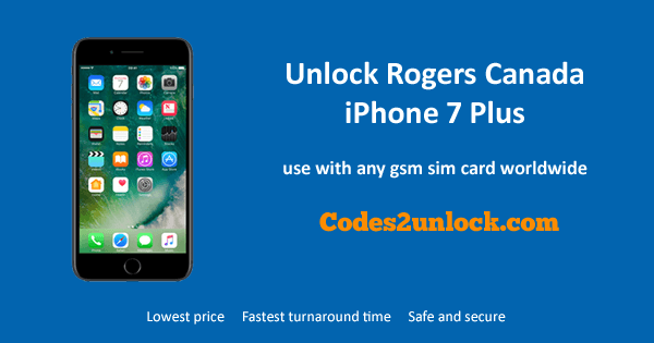 Unlock Rogers Canada iPhone 7 Plus, Unlock iPhone 7 Plus Rogers Canada,