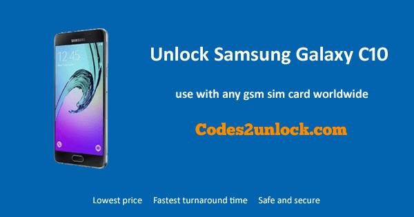Unlock Samsung Galaxy C10, Samsung Galaxy C10 Unlock Code