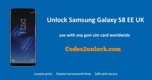 Unlock Samsung Galaxy S8 EE UK, Samsung Galaxy S8 EE UK Unlock Code,