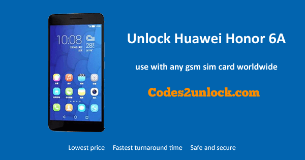 Unlock Huawei Honor 6A, Huawei Honor 6A Unlock Code