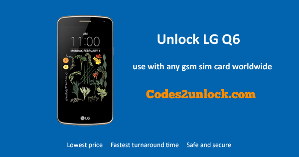 Unlock LG Q6, LG Q6 Unlock Code,