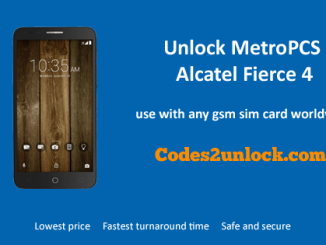 Unlock MetroPCS Alcatel Fierce 4, MetroPCS Alcatel Fierce 4 Unlock