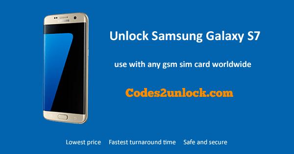 Unlock Samsung Galaxy S7, Samsung Galaxy S7 Unlock Code