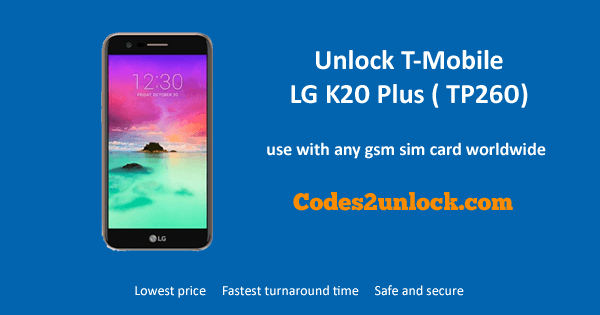 Unlock T-mobile LG K20 Plus (TP260), T-Mobile LG K20 Plus (TP260) Unlock,