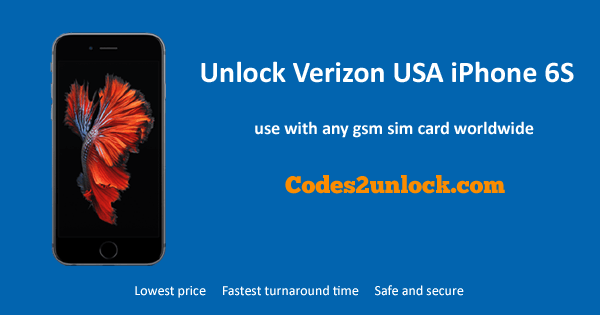 Unlock Verizon USA iPhone 6S, Unlock iPhone 6S Verizon USA