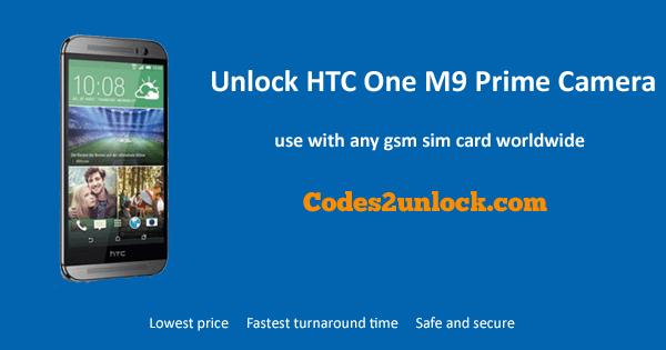 Unlock HTC One M9 Prime Camera, HTC One M9 Prime Camera Unlock Code