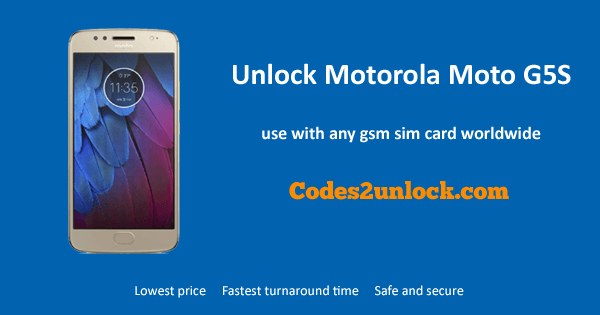 How To Unlock Motorola Moto G5S Easily