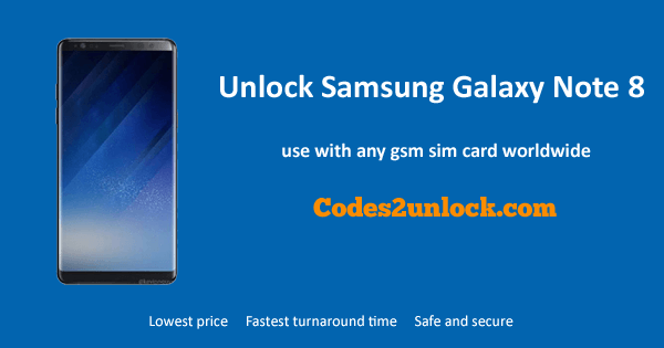 Unlock Samsung Galaxy Note 8, Samsung Galaxy Note 8 Unlock Code