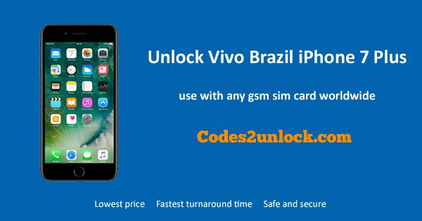 Unlock Vivo Brazil iPhone 7 Plus, Unlock iPhone 7 Plus Vivo Brazil