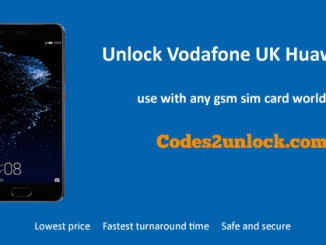 Unlock Vodafone UK Huawei P10, Vodafone UK Huawei P10 Unlock Code