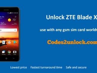 Unlock ZTE Blade X, ZTE Blade X Unlock Code,