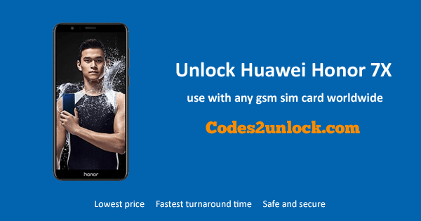 Unlock Huawei Honor 7X, Huawei Honor 7X Unlock Code,