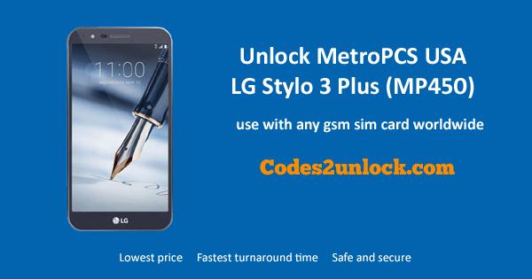 Unlock MetroPCS USA LG Stylo 3 Plus (MP450), MetroPCS USA LG Stylo 3 Plus (MP450) Unlock,