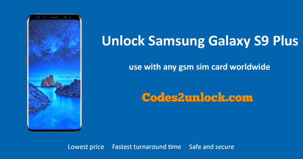 Unlock Samsung Galaxy S9 Plus
