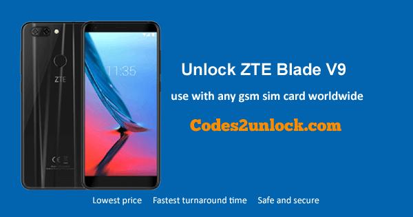 Unlock ZTE Blade V9, ZTE Blade V9 Unlock Code,