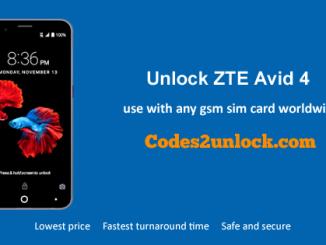 Unlock ZTE Avid 4, ZTE Avid 4 Unlock Code,