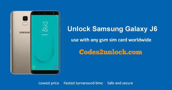 How to Unlock Samsung Galaxy J6 Easily