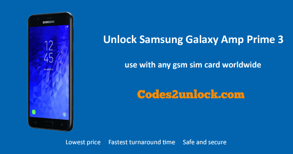 How to Unlock Samsung Galaxy Amp Prime 3 Easily