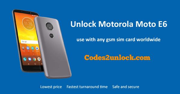 How to Unlock Motorola Moto E6 Easily