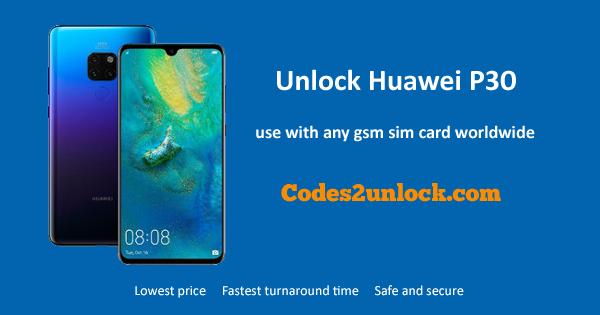 How to Unlock Huawei P30 Easily