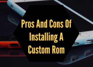 pros and cons of installing custom rom