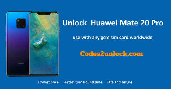 How To Unlock Huawei Mate 20 Pro Easily
