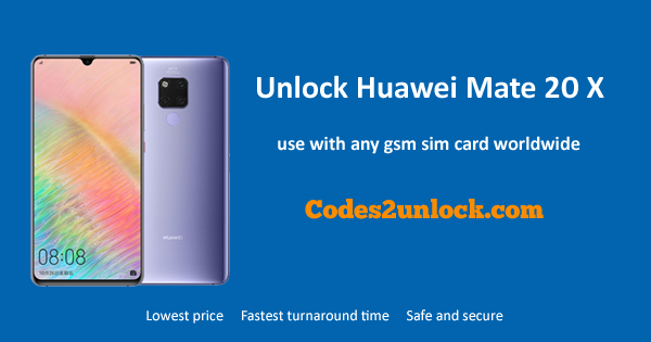 How To Unlock Huawei Mate 20X Easily