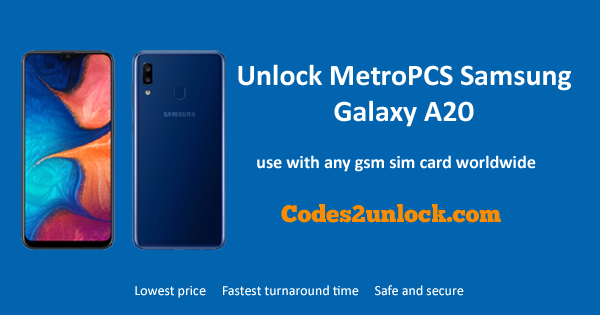 How Samsung Unlock Metropcs Easily To Galaxy A20 - Codes2unlock