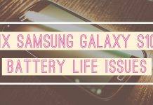 Fix Samsung Galaxy S10 Battery Life Issues