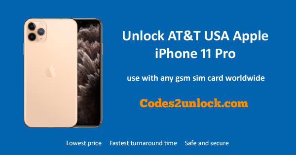 How to Unlock AT&T USA Apple iPhone 11 Pro Easily