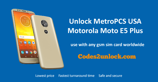 How to Unlock MetroPCS USA Motorola Moto E5 Plus Easily