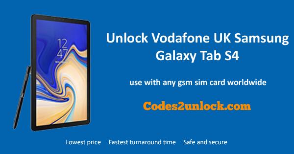 How to Unlock Vodafone UK Samsung Galaxy Tab S4 Easily