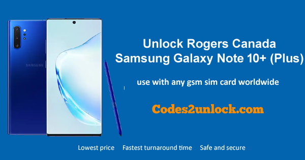 Unlock Rogers Canada Samsung Galaxy Note 10+ (plus)