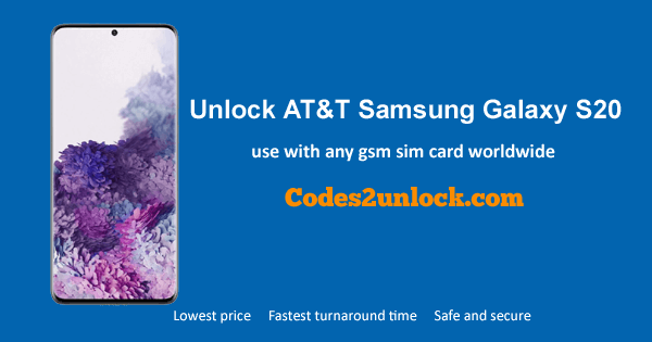 How to Unlock AT&T Samsung Galaxy S20 Easily